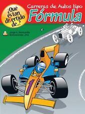 ¿Qué Es Tan Divertido De... ? : Carreras de Autos Tipo Fórmula by Jorge A....