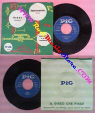 LP 45 7'' VALENTINO E LA SUA FISARMONICA Spazzacamino Rodeo PIG no cd mc dvd