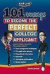 101 Ways to Become the Perfect College Applicant by Jeanine Le Ny (2nd Edition)