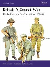 Britain's Secret War The Indonesian Confrontation 1962-66 9781846030482