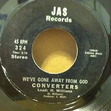CONVERTERS Weve Gone Away From God/He Will Give 45 JAS RARE black gospel EX HEAR