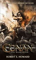 Conan the Barbarian : The Stories That Inspired the Movie, Paperback by Howar...