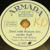 """TANZ-Orch. """"Zwei rote Rosen, ein zarter Kuss & Herrenabend"""" ARMADA 78rpm 6"""""""