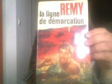 La ligne de demarcation. tome V de Remy
