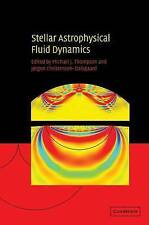 Stellar Astrophysical Fluid Dynamics by Cambridge University Press (Hardback,...