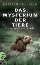 Das Mysterium der Tiere von Karsten Brensing (2017, Gebundene Ausgabe)