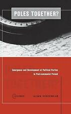 Poles Together: The Emergence and Development of Political Parties in-ExLibrary