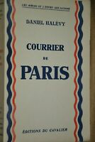 Edition originale / Courrier de Paris / Daniel Halévy / Ref E20