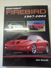 Standard Catalog of Pontiac Firebird 1967 - 2002