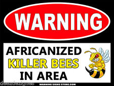 """Killer Bee Sign Metal Safety Sign Warning Danger Africanized Bees 9x12"""""""