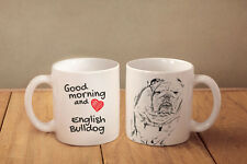 "Englische Bulldogge - ein Becher ""Good Morning and love"" Subli Dog, CH"