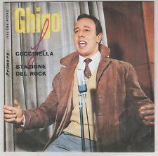 """GHIGO COCCINELLA / I GIORNI DELL'AMORE  7"""" 45 GIRI"""