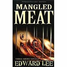 Mangled Meat by Edward Lee (2011, Paperback)