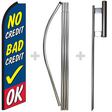 No Credit Bad Credit OK 15' Tall Swooper Flag & Pole Kit Feather Super Banner