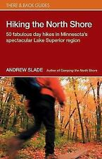 Hiking the North Shore: 50 Fabulous Day Hikes in Minnesota's-ExLibrary