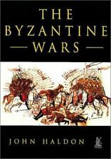 The Byzantine Wars by John F. Haldon (softback)