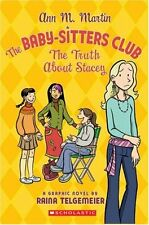 The Baby-Sitters Club: The Truth About Stacey by Ann M. Martin