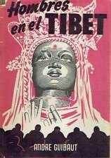 Hombres en el Tibet. André Guibaut.