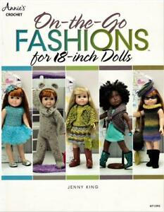 """On the Go Fashions 18"""" Dolls  Annie's Crochet Pattern Book Fits American Girl"""