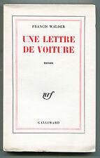 FRANCIS WALDER UNE LETTRE DE VOITURE NRF 1962 E.O. 1/25 pur fil seul GP envoi