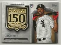 2019 Topps Update ELOY JIMENEZ 150th Anniversary Medallion Relic White Sox RC