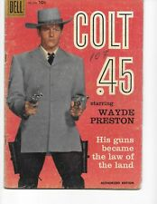 Colt 45  FC 924 (Wayde Preston photo cover/TV Western  VG  4.0) 1958,  DELL