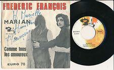 "FREDERIC FRANCOIS 45 TOURS 7"" BELGIUM MARIAN *** DEDICACé***"
