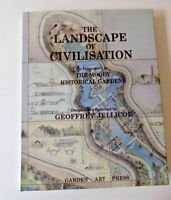 The Landscape of Civilisation by Moody Historical Gardens Jellicoe 1994