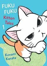 Fukufuku: Kitten Tales Volume 1 (Chi's Sweet Home) by Konami Kanata | Paperback