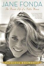 Jane Fonda: The Private Life of a Public Woman (Paperback or Softback)