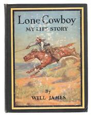 Lone Cowboy My Life Story by Will James vintage 1946 Hardcover illustrated