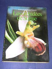 Orchidées Les orchidées Suisses Manuel illustré de photos couleurs 1984