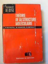 MINKINE SIMKINE MINIAEV - THEORIE DE LA STRUCTURE MOLECULAIRE - MIR DE MOSCOU