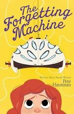 The Flinkwater Chronicles: The Forgetting Machine 2 by Pete Hautman (2016,...