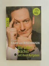 Eckart von Hirschhausen Die Leber wächst mit ihren Aufgaben rororo Verlag