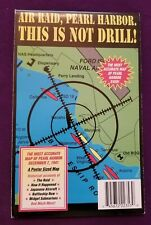Air Raid, Pearl Harbor, This is Not Drill!; A Poster Sized Map of Dec. 7, 1941