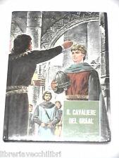IL CAVALIERE DEL GRAAL Maria Pia Pezzi Fabbri Collezione ragazzi 39 1965 Libro