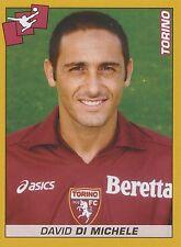 N°453 DAVID DI MICHELE # TORINO.FC STICKER FIGURINA PANINI CALCIATORI 2008