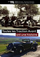 Livre TOUTES LES CITROËN TRACTION AVANT ONT UNE HISTOIRE