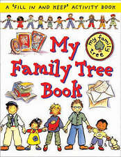 My Family Tree Book: A 'Fill in and Keep' Activity Book (First Record Books)