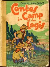 C.H DHACE: CONTES DU CAMP ET DU LOGIS. 1935.