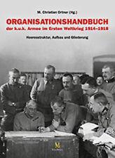LIBRO ORGANISATIONSHANDBUCH DER KUK ARMEE IM ERSTEN WELTKRIEG 1914–1918