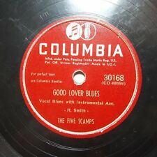 THE FIVE SCAMPS Good Lover Blues/The Fishing Song COLUMBIA E+/E- RISQUE R&B HEAR