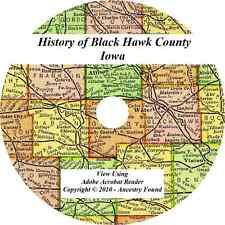 History & Genealogy BLACK HAWK COUNTY IOWA Waterloo Cedar Falls IA biographies