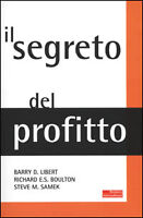 Il segreto del profitto. - [Fazi Editore]
