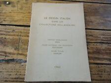 LE DESSIN ITALIEN DANS LES COLLECTIONS HOLLANDAISES - 1962 -ART PEINTURE PLANCHE