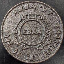 """Huge """"Awwa '97, Ebaa, Home of the Megalug"""" metal token! Texas, Georgia!"""