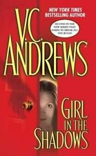 USED (GD) Girl in the Shadows by V.C. Andrews