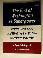 The End of Washington as Superpower, Prosper and Profit, by Richard J. Maybury