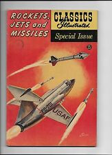 Classics Illustrated Special Rockets, Jets and Missiles Free Ship VF BV $62